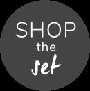 Shop the set