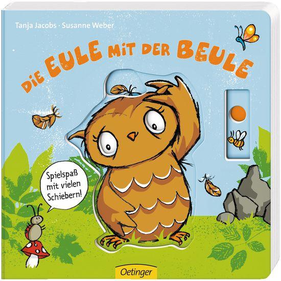 Oetinger Verlag Die Eule mit der Beule