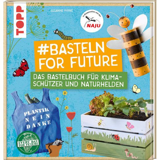 DIY-Bastelbuch Basteln For Future
